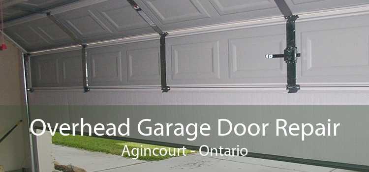 Overhead Garage Door Repair Agincourt - Ontario