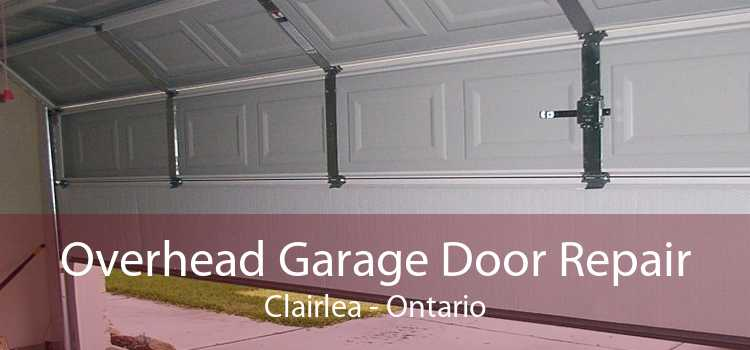 Overhead Garage Door Repair Clairlea - Ontario