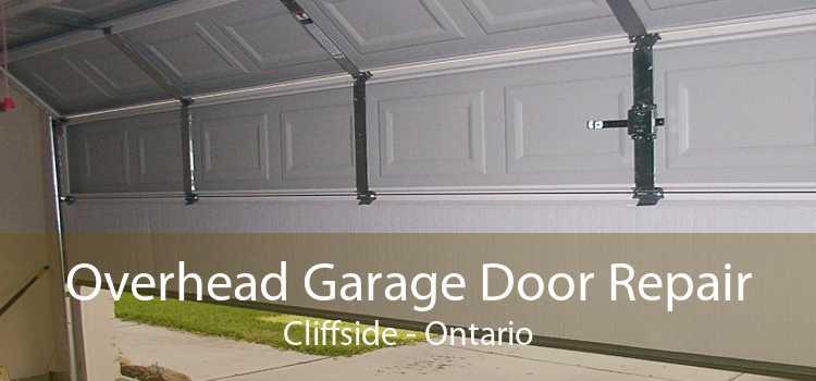 Overhead Garage Door Repair Cliffside - Ontario