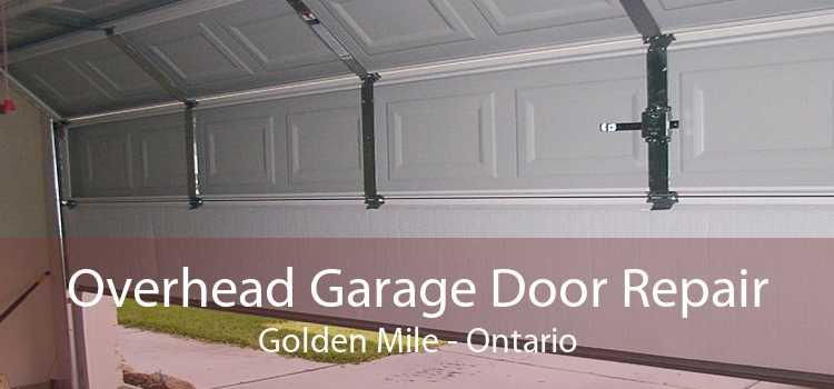Overhead Garage Door Repair Golden Mile - Ontario