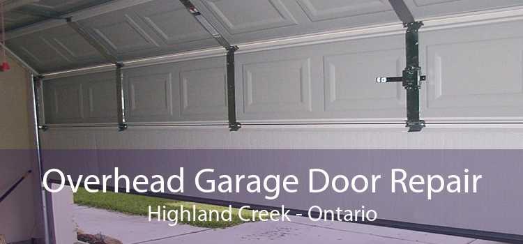 Overhead Garage Door Repair Highland Creek - Ontario