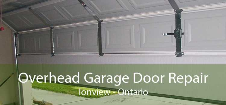 Overhead Garage Door Repair Ionview - Ontario