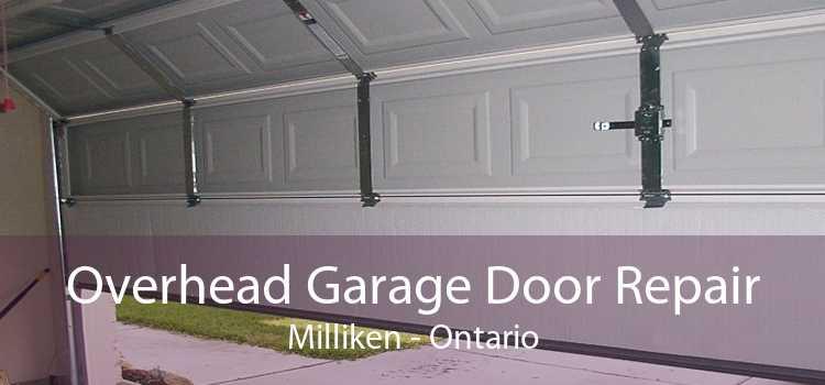 Overhead Garage Door Repair Milliken - Ontario