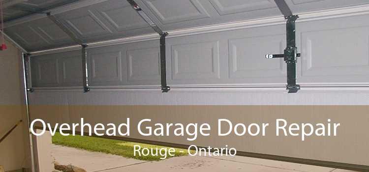Overhead Garage Door Repair Rouge - Ontario