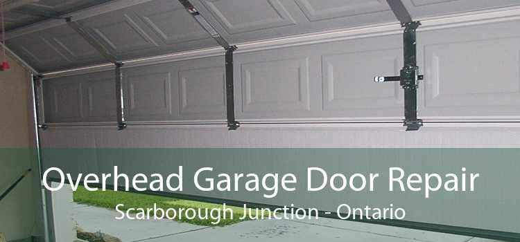 Overhead Garage Door Repair Scarborough Junction - Ontario