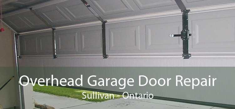 Overhead Garage Door Repair Sullivan - Ontario