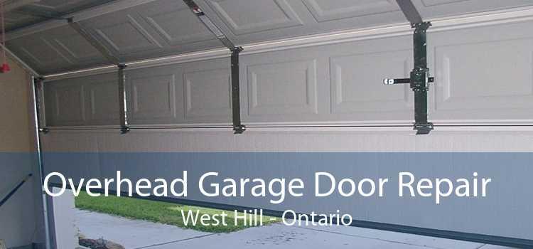 Overhead Garage Door Repair West Hill - Ontario