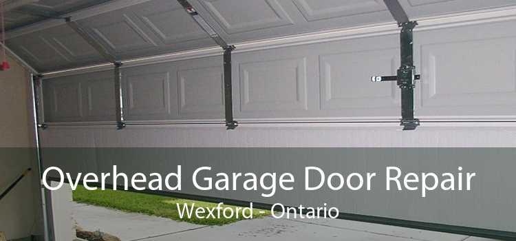 Overhead Garage Door Repair Wexford - Ontario