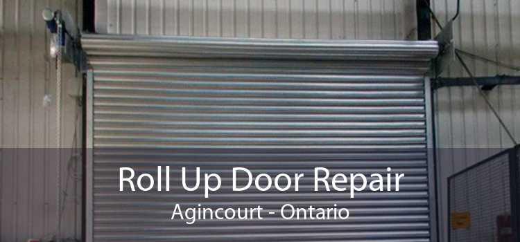 Roll Up Door Repair Agincourt - Ontario