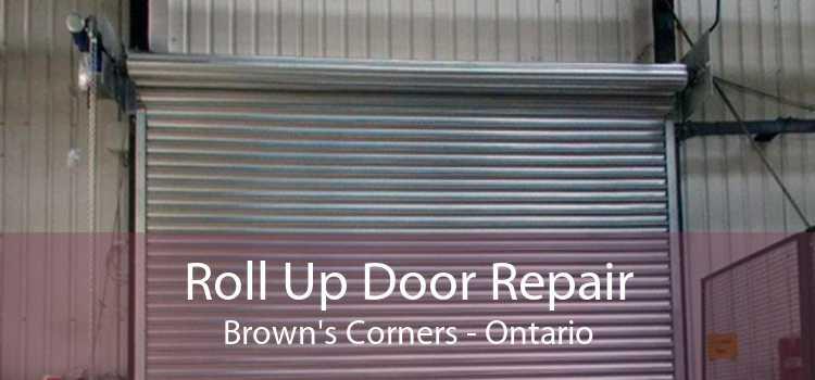 Roll Up Door Repair Brown's Corners - Ontario