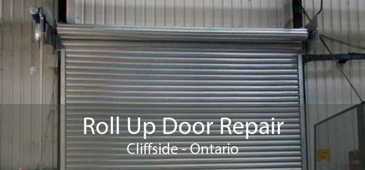 Roll Up Door Repair Cliffside - Ontario