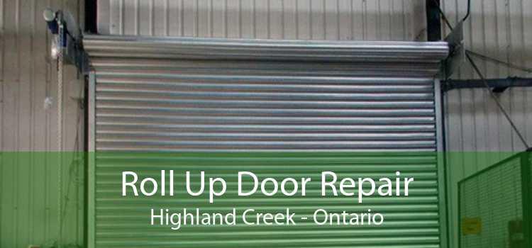 Roll Up Door Repair Highland Creek - Ontario