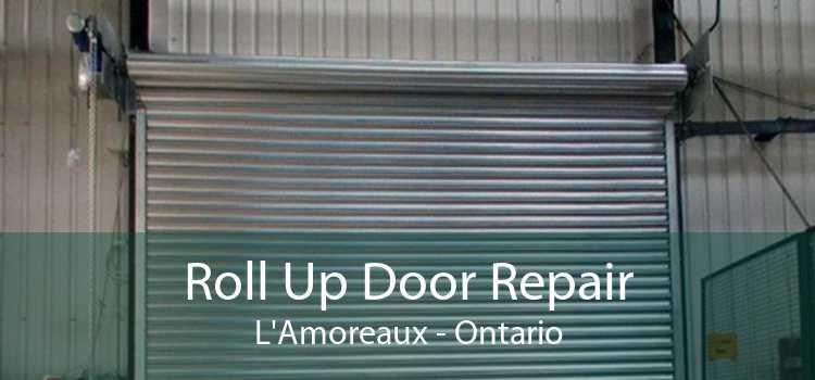 Roll Up Door Repair L'Amoreaux - Ontario