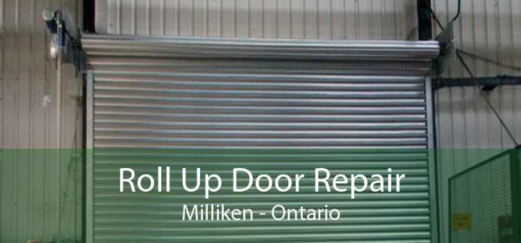 Roll Up Door Repair Milliken - Ontario