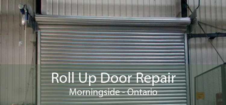 Roll Up Door Repair Morningside - Ontario