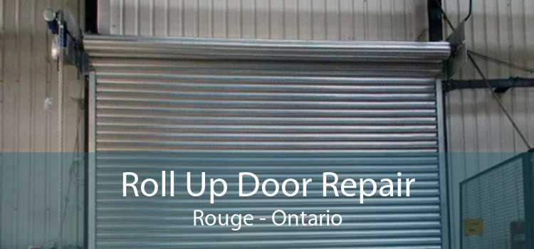 Roll Up Door Repair Rouge - Ontario