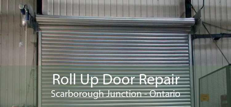 Roll Up Door Repair Scarborough Junction - Ontario