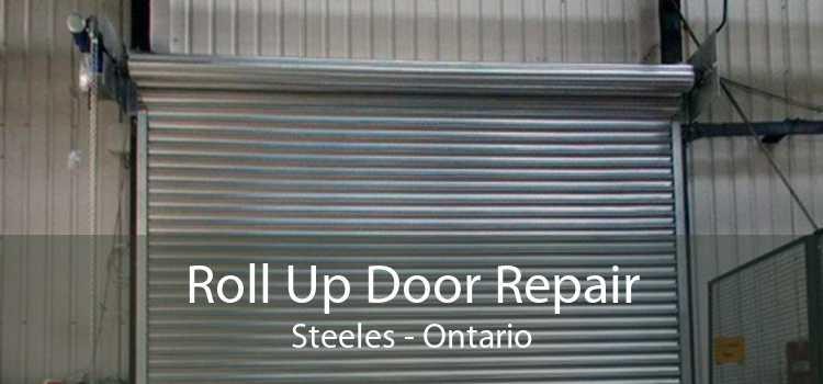 Roll Up Door Repair Steeles - Ontario