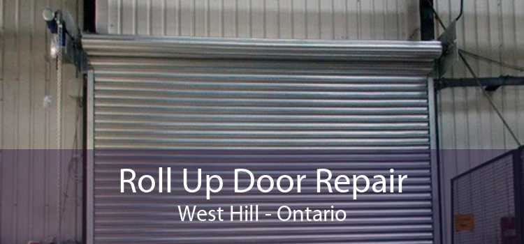 Roll Up Door Repair West Hill - Ontario