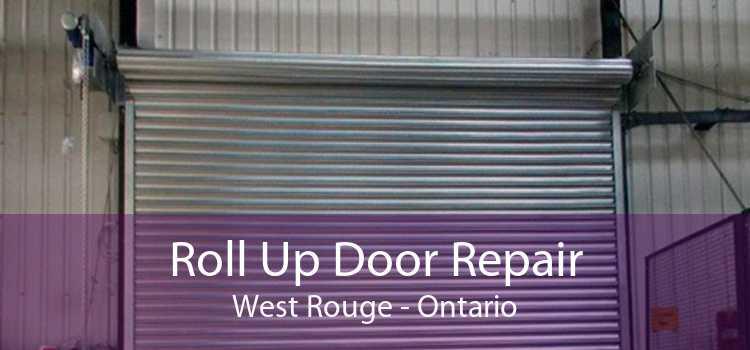 Roll Up Door Repair West Rouge - Ontario