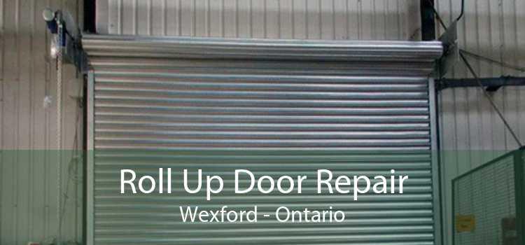 Roll Up Door Repair Wexford - Ontario