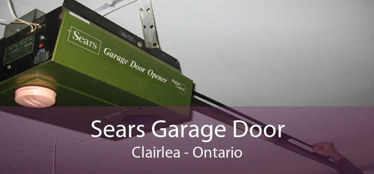 Sears Garage Door Clairlea - Ontario
