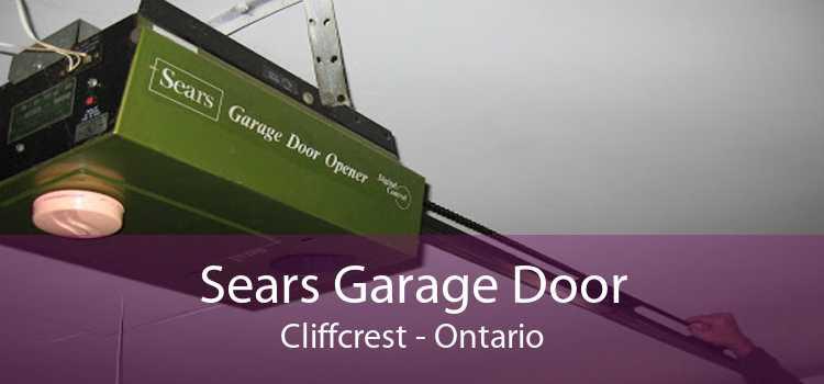 Sears Garage Door Cliffcrest - Ontario