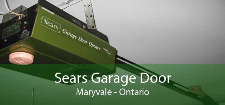 Sears Garage Door Maryvale - Ontario