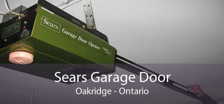 Sears Garage Door Oakridge - Ontario