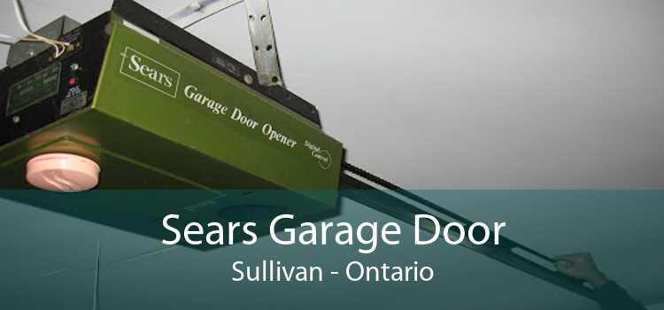 Sears Garage Door Sullivan - Ontario