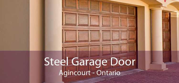 Steel Garage Door Agincourt - Ontario