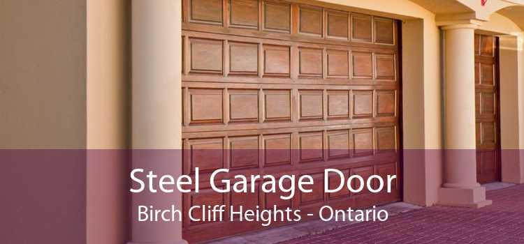 Steel Garage Door Birch Cliff Heights - Ontario