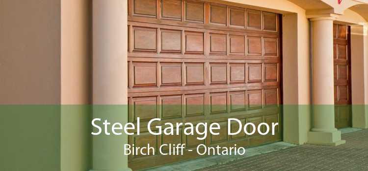 Steel Garage Door Birch Cliff - Ontario