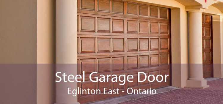 Steel Garage Door Eglinton East - Ontario