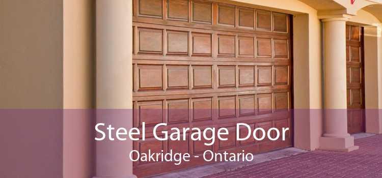 Steel Garage Door Oakridge - Ontario