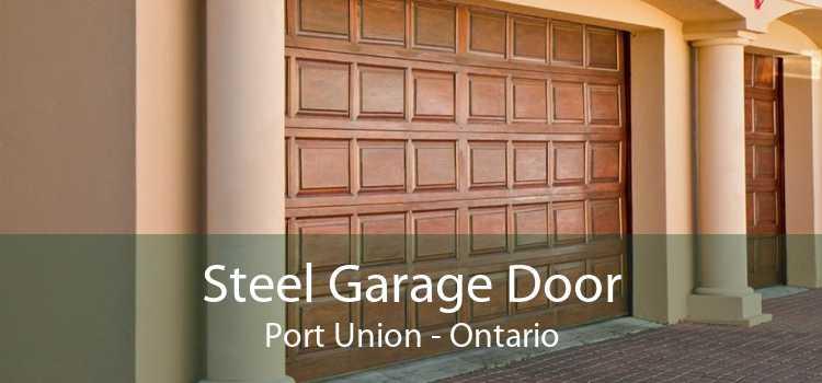 Steel Garage Door Port Union - Ontario