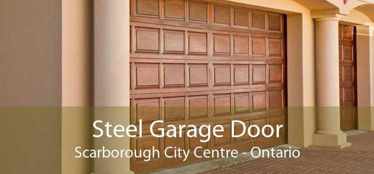 Steel Garage Door Scarborough City Centre - Ontario