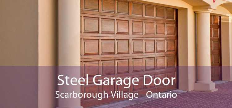 Steel Garage Door Scarborough Village - Ontario