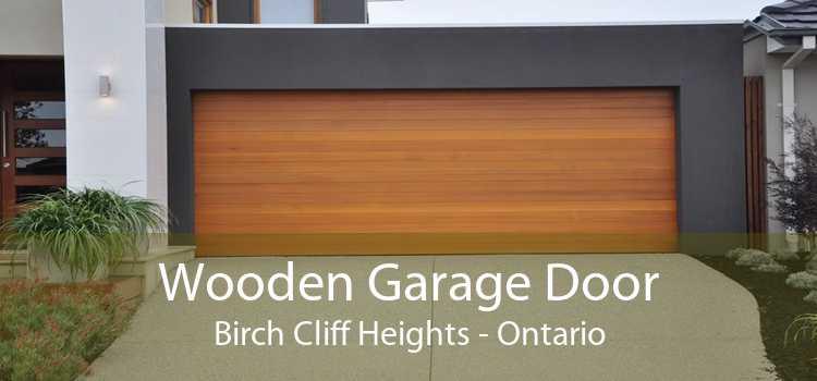 Wooden Garage Door Birch Cliff Heights - Ontario